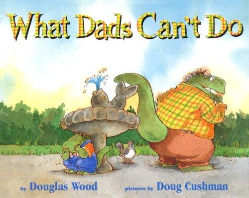 Download What dads can't do