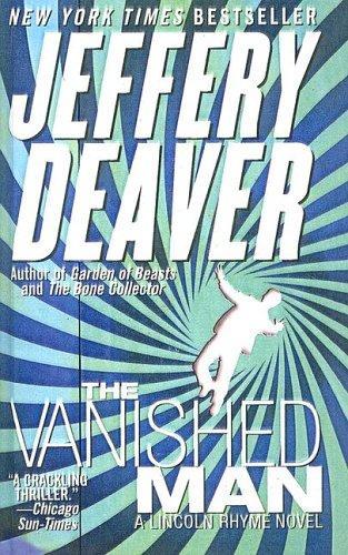 Download The Vanished Man (Lincoln Rhyme Novels)