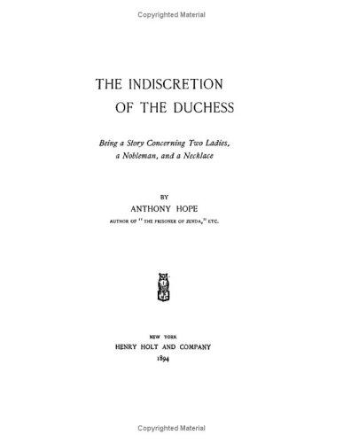 Download The Indiscretion of the Duchess Being a Story Concerning Two Ladies, a Nobleman and a Necklace
