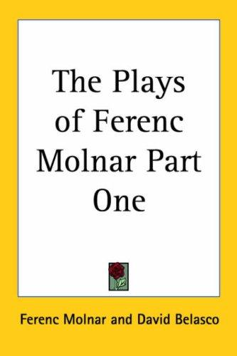 Download The Plays of Ferenc Molnar