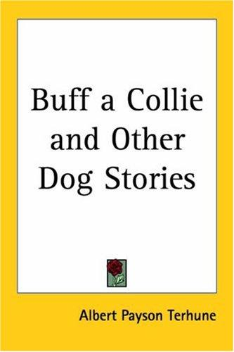 Download Buff A Collie And Other Dog Stories
