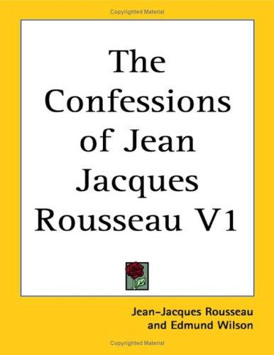 Download The Confessions of Jean Jacques Rousseau