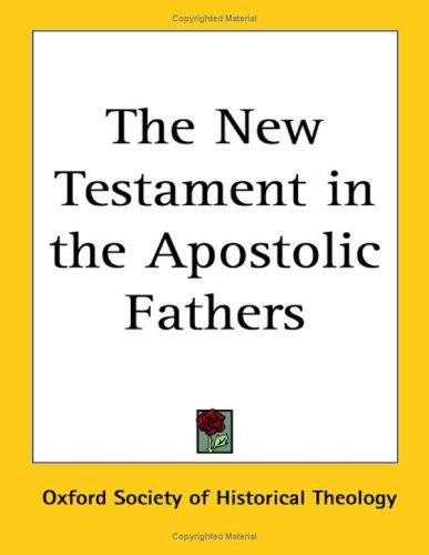 Download The New Testament in the Apostolic Fathers