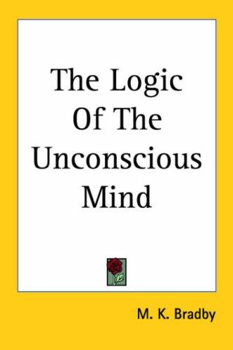 Download The Logic of the Unconscious Mind