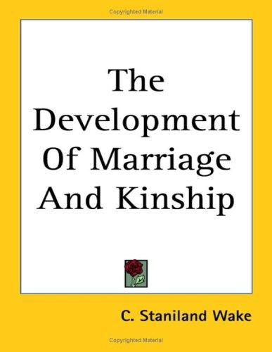 Download The Development of Marriage and Kinship