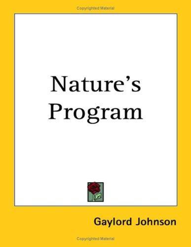 Nature's Program