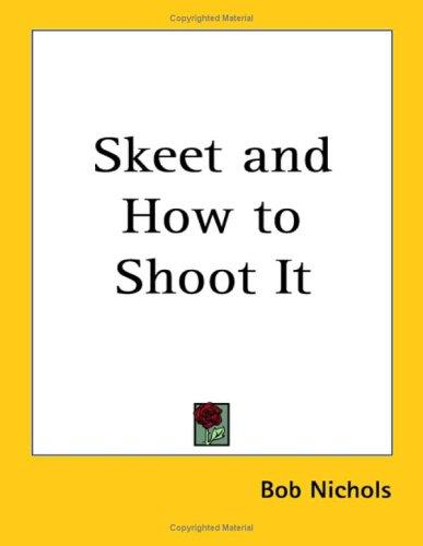 Download Skeet and How to Shoot It
