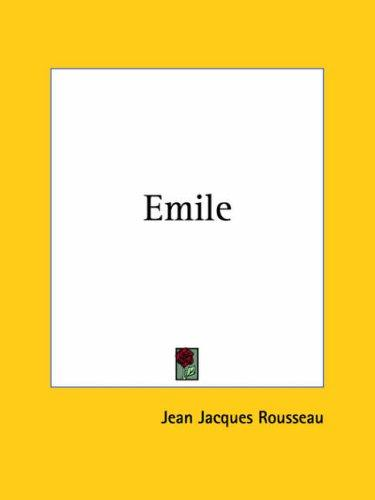 Emile by Jean-Jacques Rousseau