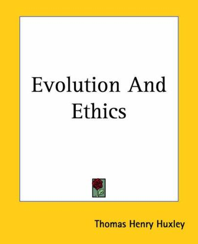 Download Evolution And Ethics