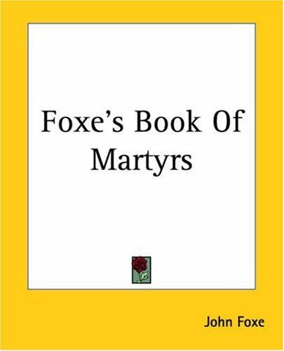 Download Foxe's Book Of Martyrs