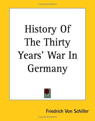 History Of The Thirty Years' War In Germany