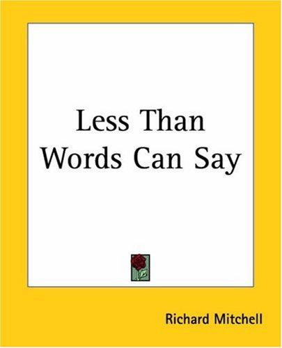 Download Less Than Words Can Say