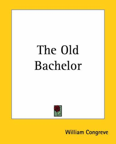 Download The Old Bachelor