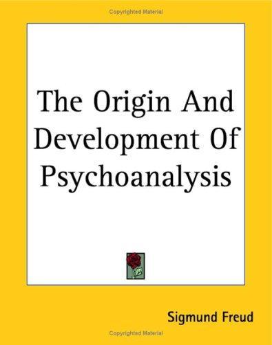 Download The Origin And Development Of Psychoanalysis