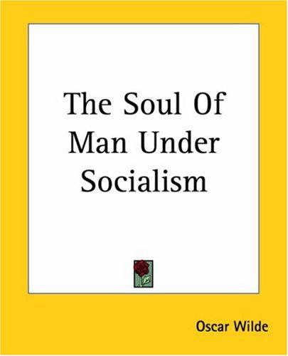 Download The Soul Of Man Under Socialism