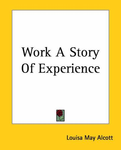 Download Work A Story Of Experience