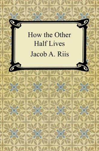 Download How the Other Half Lives