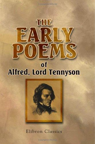 Download The Early Poems of Alfred, Lord Tennyson