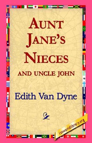 Download Aunt Jane's Nieces And Uncle John