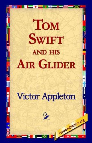 Download Tom Swift And His Air Glider