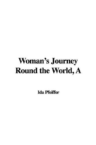 Download Woman's Journey Round the World