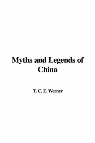 Download Myths And Legends of China