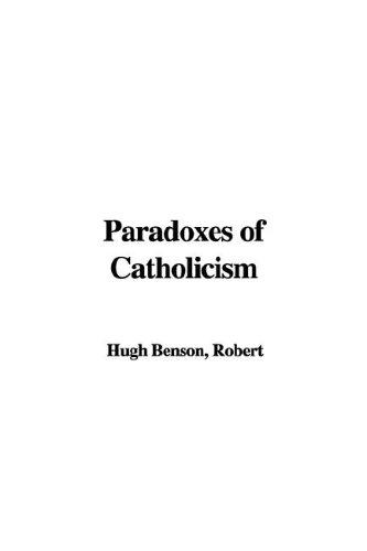 Download Paradoxes of Catholicism