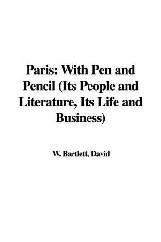 Download Paris: With Pen And Pencil