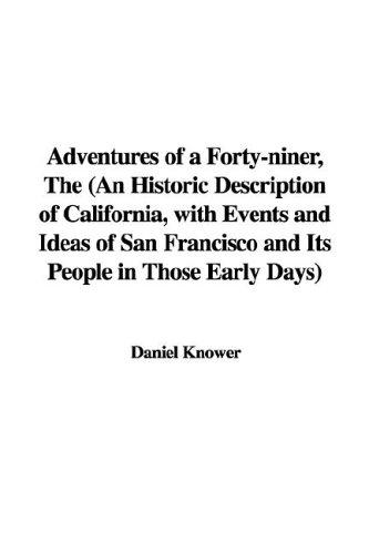 Download The Adventures of a Forty-niner