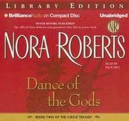 Dance of the Gods (The Circle Trilogy, Book 2) by Nora Roberts