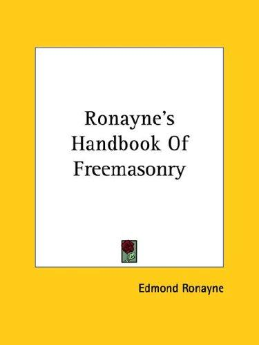 Download Ronayne's Handbook of Freemasonry