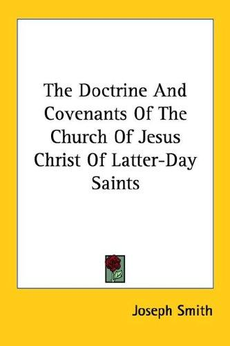 Download The Doctrine And Covenants Of The Church Of Jesus Christ Of Latter-Day Saints
