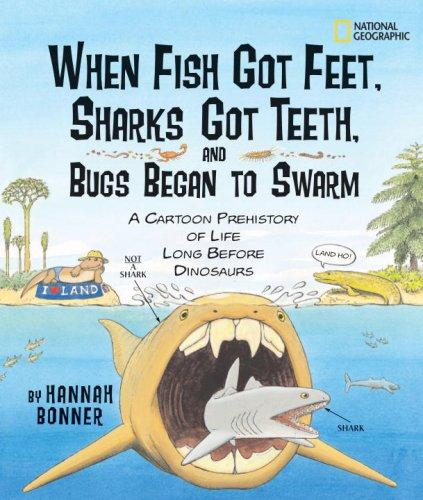 Download When Fish Got Feet, Sharks Got Teeth, and Bugs Began to Swarm