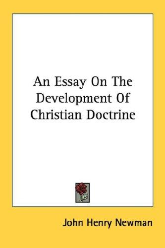 Download An Essay On The Development Of Christian Doctrine