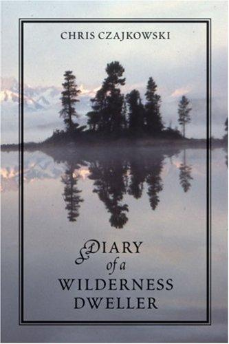 Download Diary of a Wilderness Dweller
