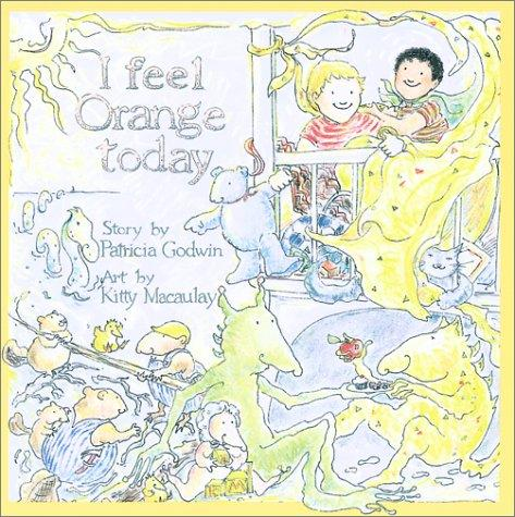 I Feel Orange Today