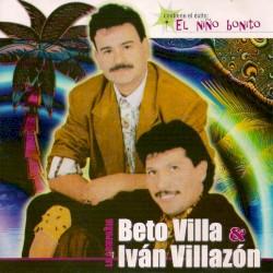 Beto Villa & Iván Villazón - La fuerza del amor
