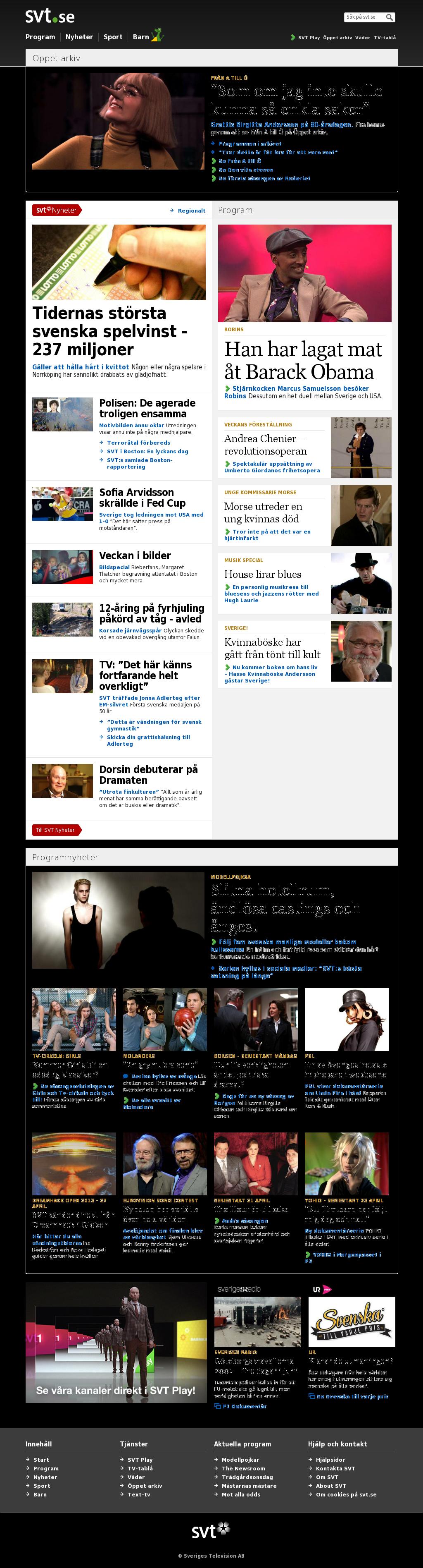 SVT at Saturday April 20, 2013, 9:21 p.m. UTC