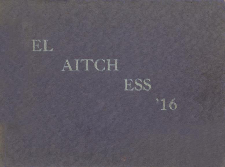 Cover of the 1916 Lowell High School Year Book reading El Aitch Ess