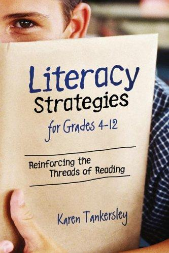 Literacy Strategies for Grades 4-12