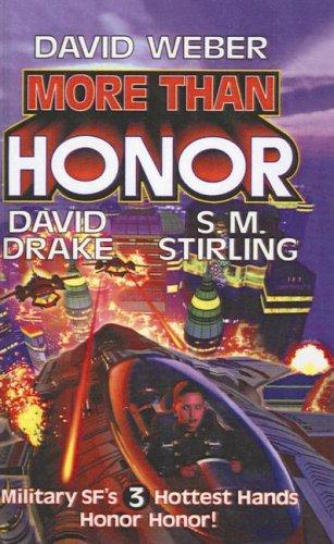 More Than Honor by S. M. Stirling