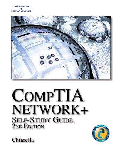 CompTIA Network+ Self-Study Guide by Anthony V. Chiarella