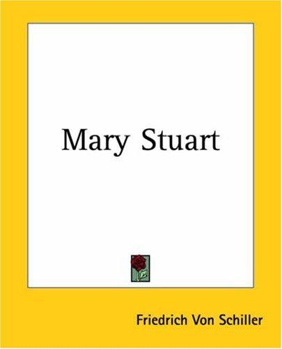 Mary Stuart by Friedrich Schiller