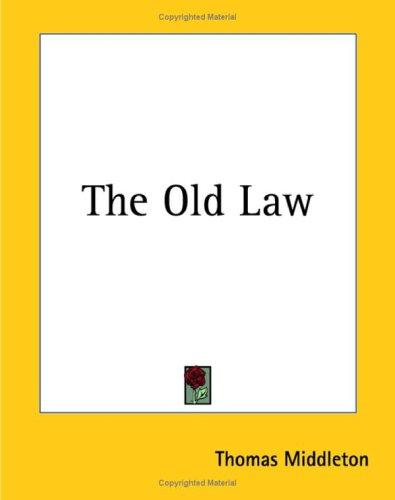 The Old Law by Thomas Middleton