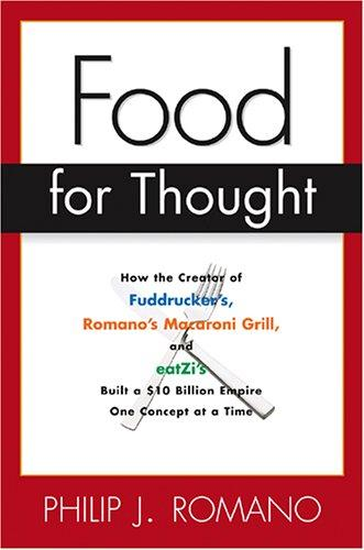 Food for thought by Phil Romano