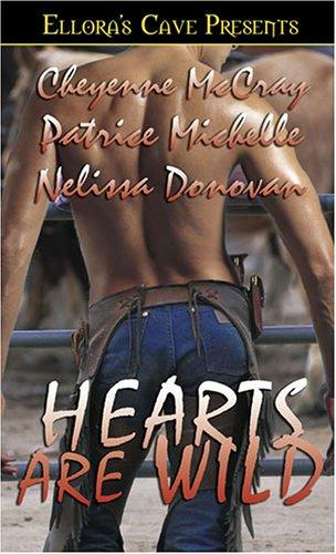 Hearts Are Wild (Wild, Book 5) (Bad in Boots, Book 3) by Cheyenne McCray