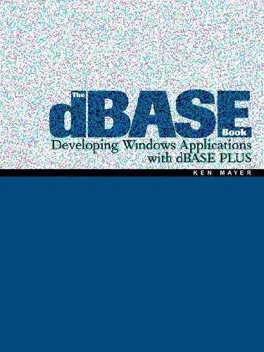The dBASE Book by Ken Mayer