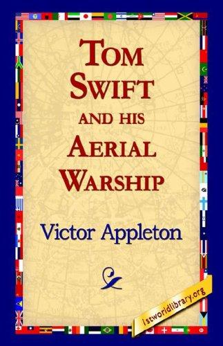 Tom Swift And His Aerial Warship by Victor Appleton