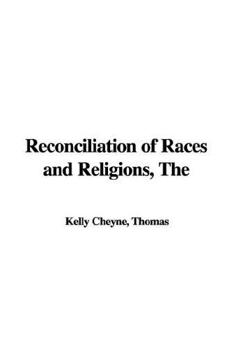 Reconciliation of Races and Religions