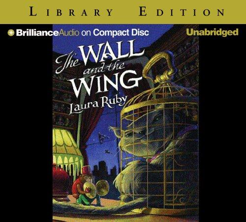Wall and the Wing, The
